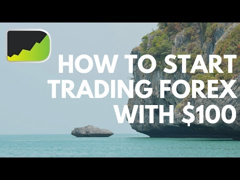 How To Start Forex Trading With $100 | 2 Ways To Manage Your Account