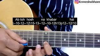 Dilbar Dilbar Guitar Tabs Tutorial | Satyameva Jayate | Shubham Joshi
