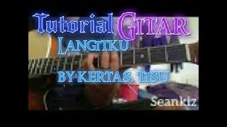 Tutorial gitar LANGITKU By kertas tisu