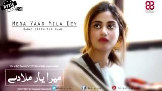 OST Mera Yaar Mila Dey - Rahat Fateh Ali Khan