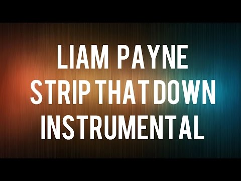 Liam Payne - Strip That Down - Instrumental (Piano)