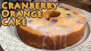 Cranberry Orange Cake From Scratch  EASY Holiday Recipe