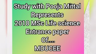 2018 MSc life science entrance paper of MDUCEE