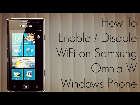 How To Enable Disable WiFi on Samsung Omnia W Windows Phone Device - PhoneRadar