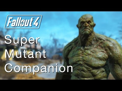Fallout 4: How To Get Strong The Super Mutant Companion