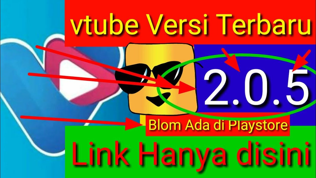 Vtube Versi Terbaru 2 0 5 Youtube