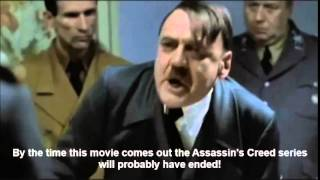 Hitler finds out that the Assassin's Creed movie will be released in May 2015