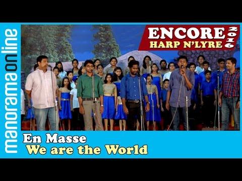 En Masse | We are the World | Michael Jackson & Lionel Richie | Encore 2016, Harp' N Lyre
