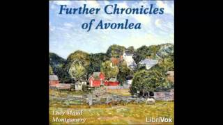 Further Chronicles of Avonlea (FULL Audiobook)