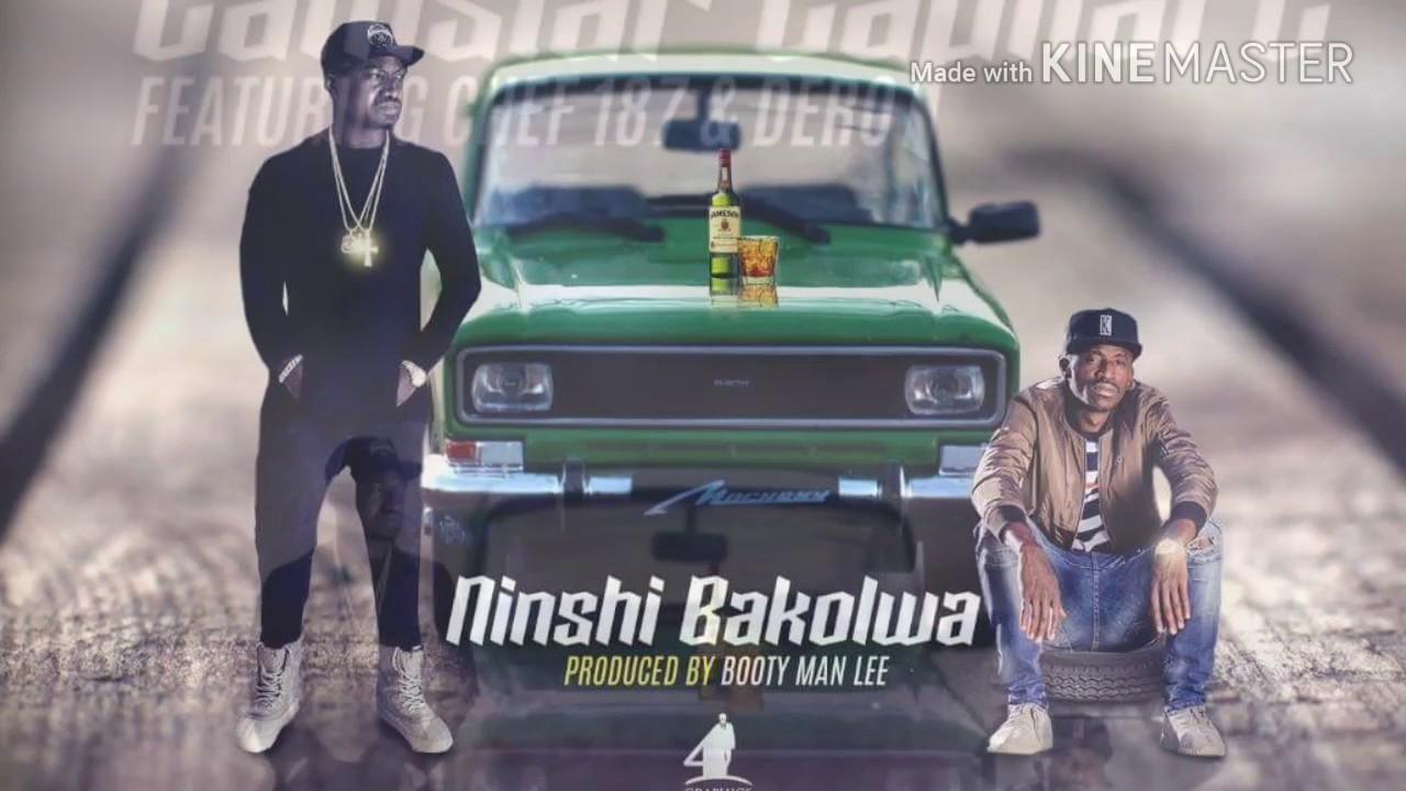 Download CAMSTAR - NINSHI BAKOLWA ft CHEF 187 & DERO (Prod. BOOTY MAN LEE)