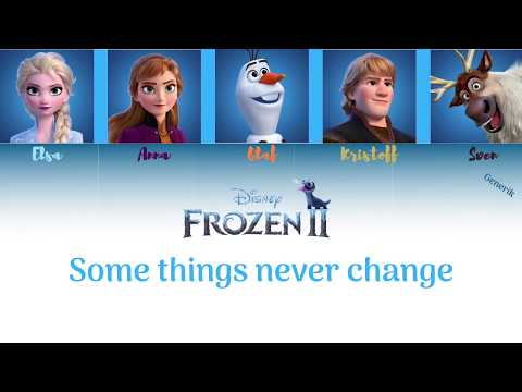 Frozen II – Some Things Never Change (Color Coded) // Generik