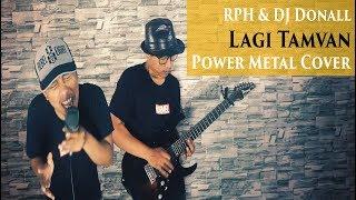 Download lagu RPH & DJ Donall - Lagi Tamvan (Power Metal Cover) by Roy LoTuZ