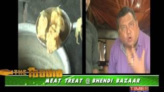 The Foodie - Meat treat at Bhendi Bazaar - Part 1