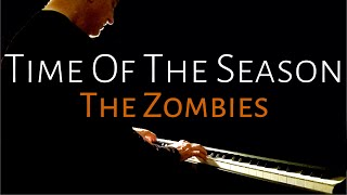 Time Of The Season | The Zombies (piano cover) [BEYOND THE SONG] Scott Willis Pianoteq 6 Steinway D
