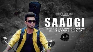 SAADGI - Tribute to Ustad Nusrat Fateh Ali Khan Sahab   Cover by Nawab Faizi Khan