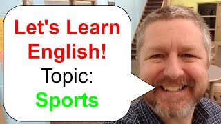 Learn English! Topic: Sports