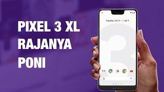 RESMI: Pixel 3 / Pixel 3 XL, Pixel Slate Tablet — Keren Gak?