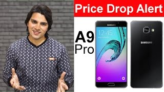 [Hindi] Samsung Galaxy A9 Pro Price Dropped :  More Value for Your Money !!