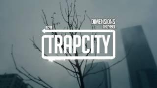 TroyBoi - Dimensions
