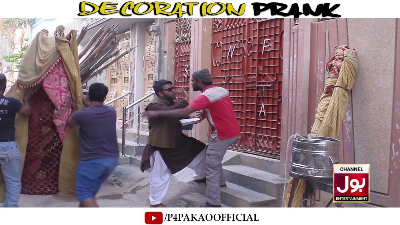 | Decoration Prank Part 2 | By Nadir Ali & Team In | P4 Pakao | 2019