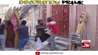   Decoration Prank Part 2   By Nadir Ali & Team In   P4 Pakao   2019