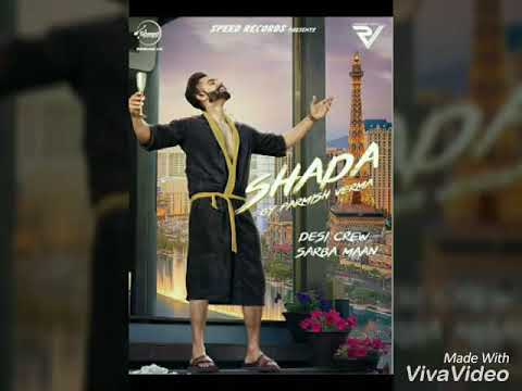 SHADA By Parmish Verma Desi Crew. Sarba Maan [Red Hill Records]
