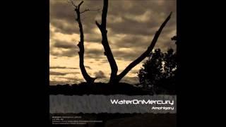 Water On Mercury - My Amphigory