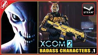 XCOM 2 : Creating Badass Characters -1- (PC Gameplay 1080p)
