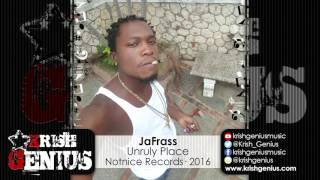 JaFrass - Unruly Place (Alkaline Diss) July 2016