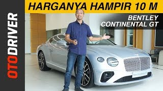 Bentley Continental GT W12 2018 | First Impression Review Indonesia | OtoDriver