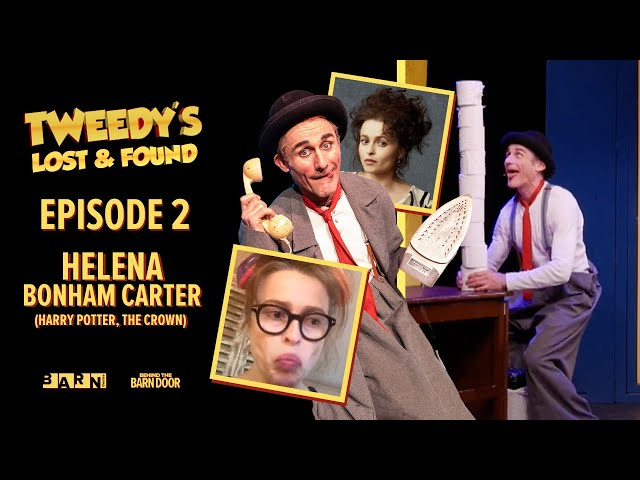 Tweedy's Lost & Found Episode 2 with Helena Bonham Carter | Clown | Children's Theatre
