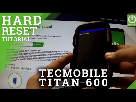 Hard Reset TECMOBILE Titan 600 - how to Wipe All Data and bypass Screen Lock