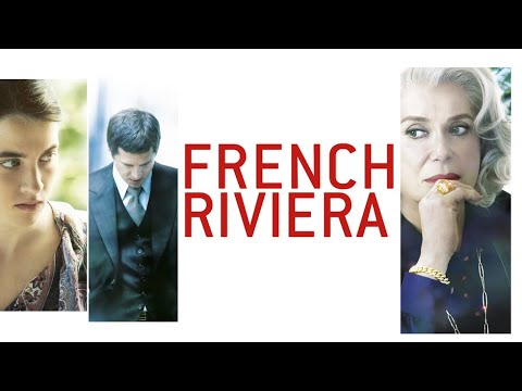 French Riviera - Official Trailer