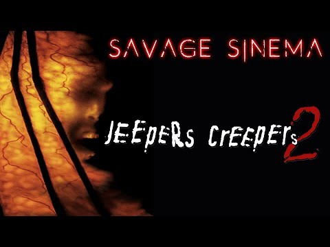 Jeepers Creepers 2 | Savage Sinema Review