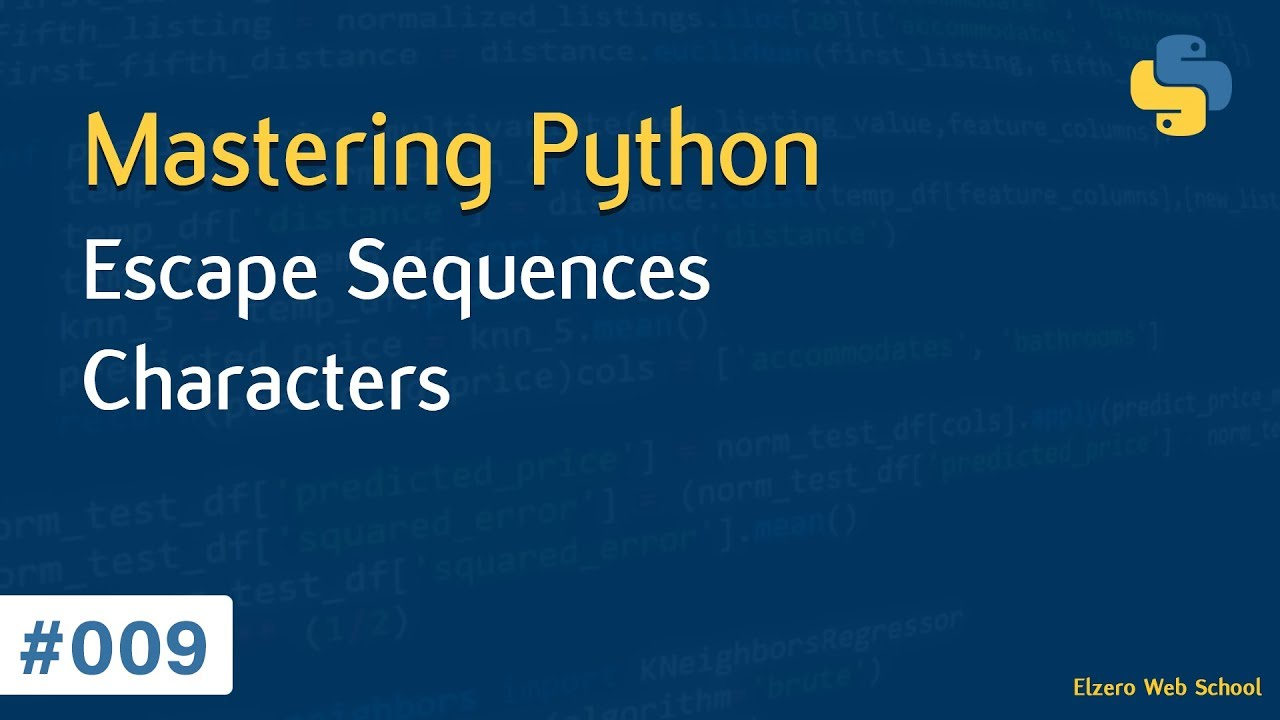 Learn Python in Arabic #009 - Escape Sequences Characters