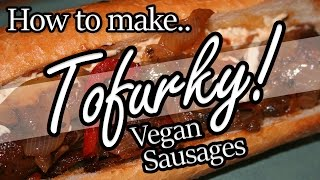 How To Make Italian Tofurky Sausage Stuffed Dogs Vegan Style