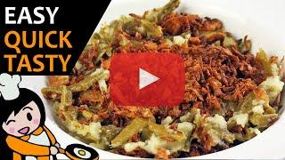 Green Bean Casserole - Recipe Videos