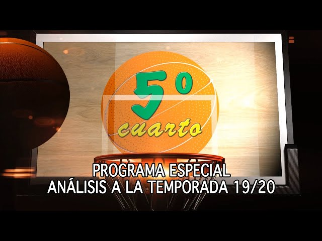 QUINTO CUARTO - ESPECIAL Temporada 2019/2020
