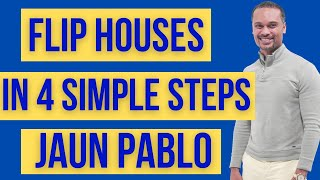 Flip Houses In 4 Steps