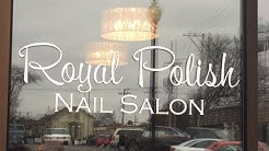 Royal Polish Nail Salon  Spa 720p