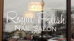 Royal Polish Nail Salon  Spa 720p