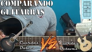 comparando guitarras   octavada   cuerdas dobles   acordes   arreglos   tabs