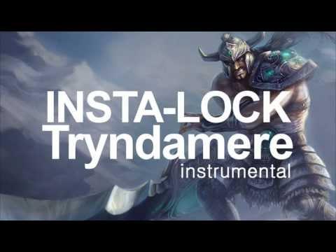 Insta-Lock Tryndamere (Karaoke Version) - The Yordles