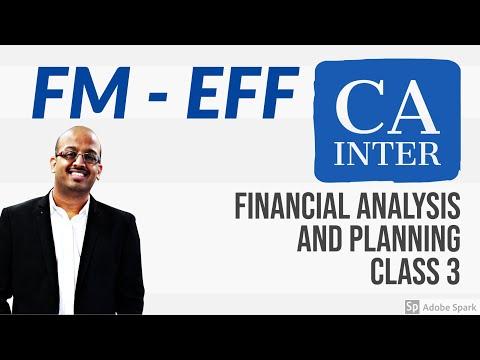 CA Inter | FM - EFF | Financial Analysis and Planning | Class 3 | Part 1 | Sanjay Saraf Sir