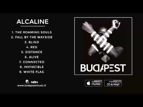 BUDAPEST - Alcaline (Full Album)