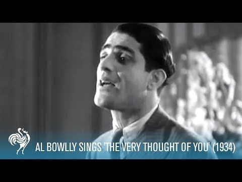 "Al Bowlly sings ""The Very Thought of You"" (1934)"