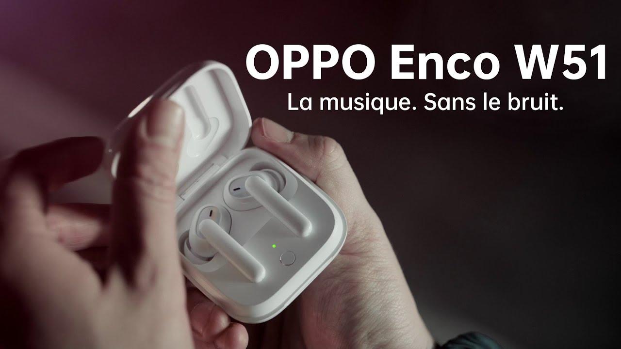OPPO Enco W51    La musique. Sans le bruit.