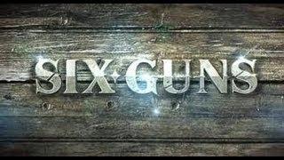Six Guns Funny Gameplay PC