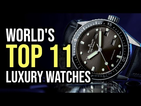 Top 11 Luxury Watch Brands In The World 2020 (includes 'Holy Trinity' Of Watch Brands)