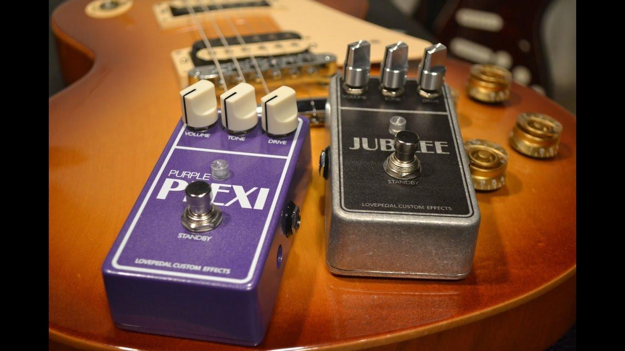 Purple Plexi Vs Jubilee A Lovepedal Comparison With Sean